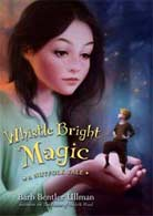 Whistle Bright Magic, a Nutfolk Tale